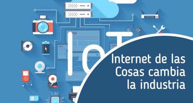 5 formas en que Internet de las Cosas cambia la industria
