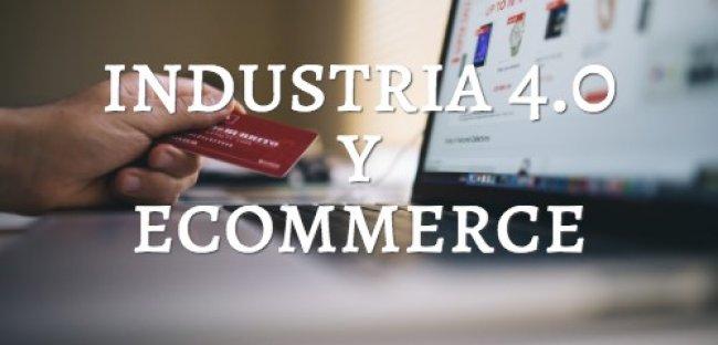 Ventajas de la industria 4.0 para el ecommerce